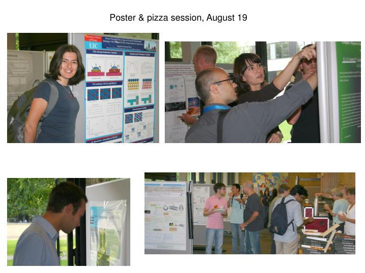 Poster & pizza session, August 19