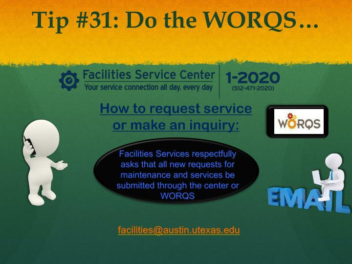Tip #31: Do the WORQS…