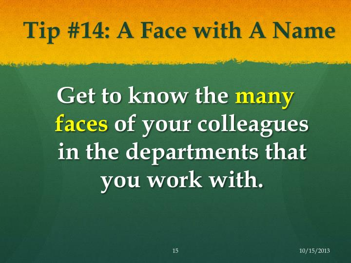 Tip #14: A Face with A Name