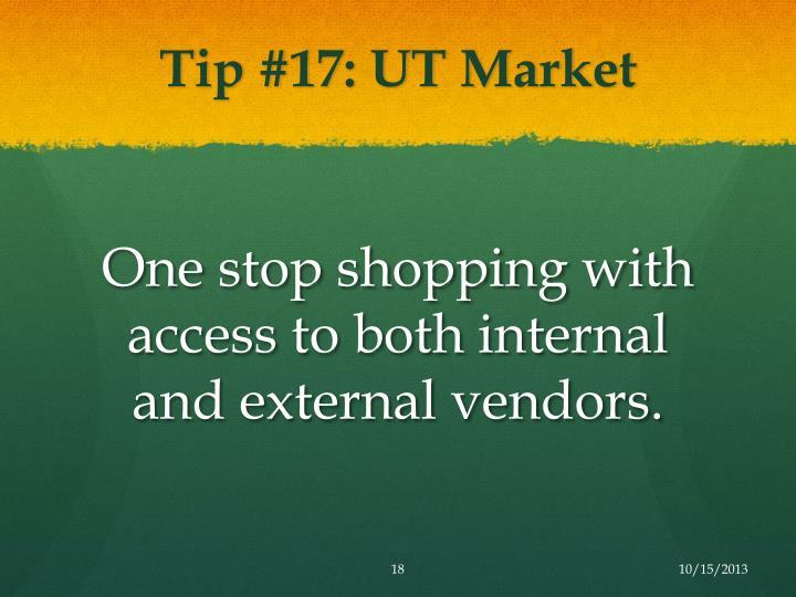Tip #17: UT Market