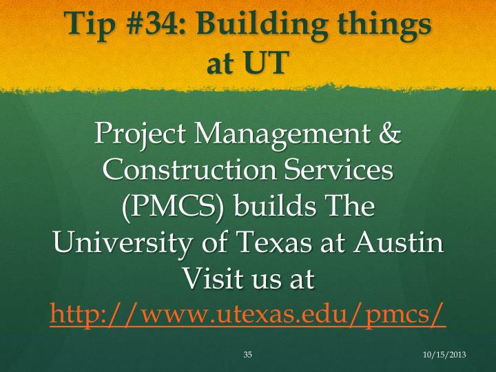Tip #34: Building things at UT