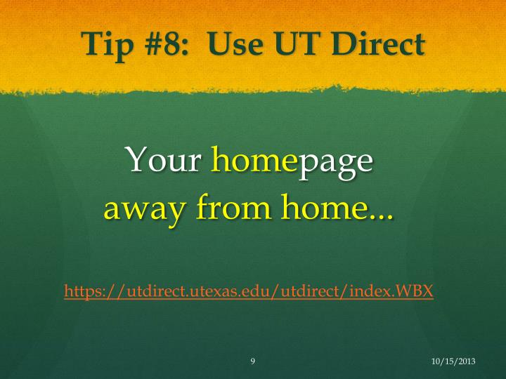 Tip #8:  Use UT Direct