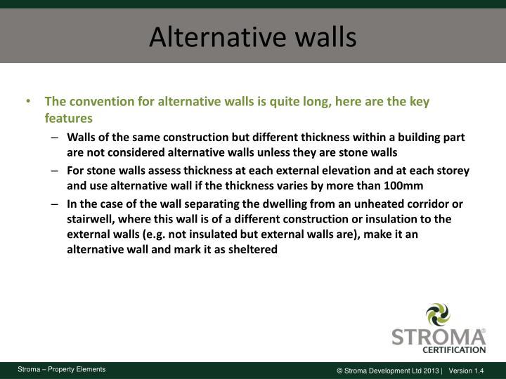 Alternative walls