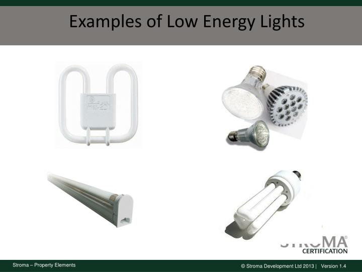 Examples of Low Energy Lights