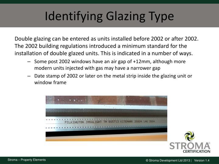 Identifying Glazing Type