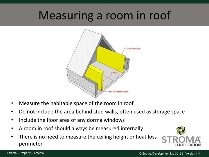 Measuring a room in roof