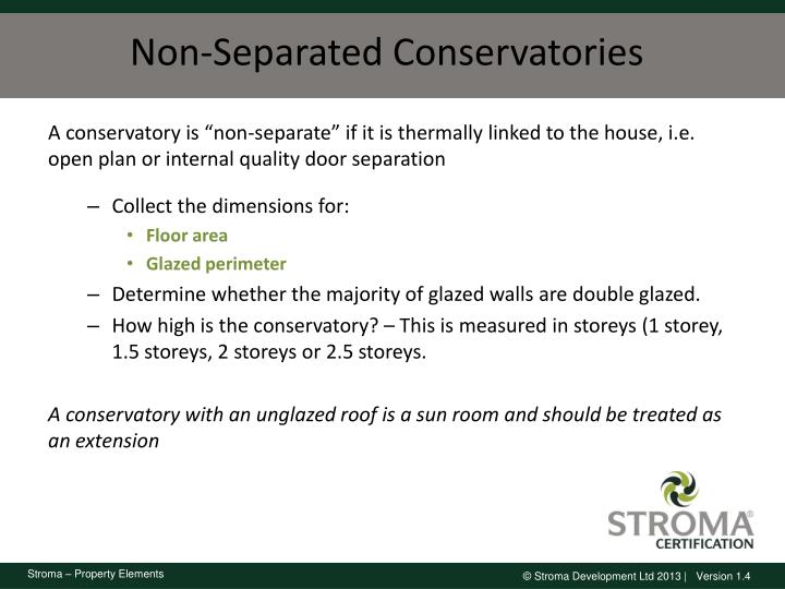 Non-Separated Conservatories