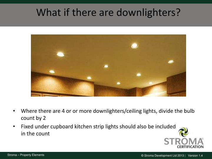 What if there are downlighters?