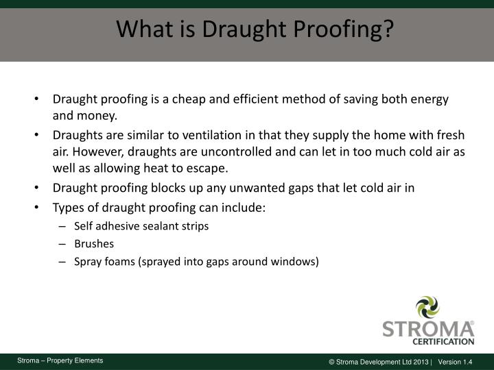 What is Draught Proofing?