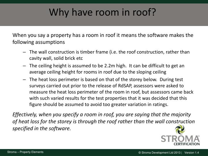 Why have room in roof?