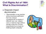 civil rights act of 1964 what is discrimination1