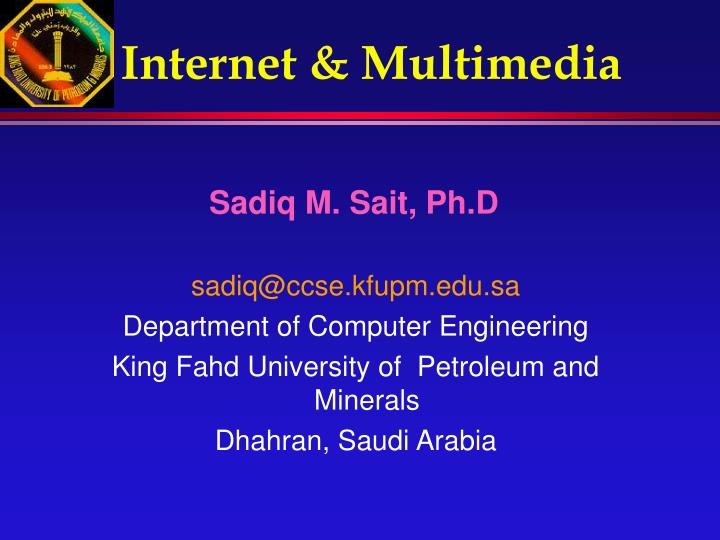 Internet multimedia