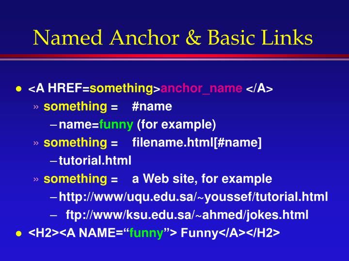 Named Anchor & Basic Links