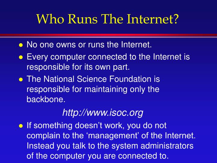 Who Runs The Internet?