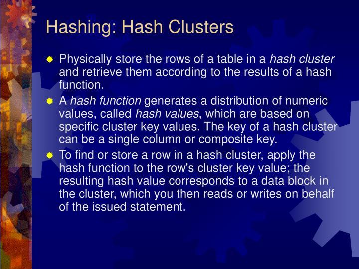 Hashing: Hash Clusters