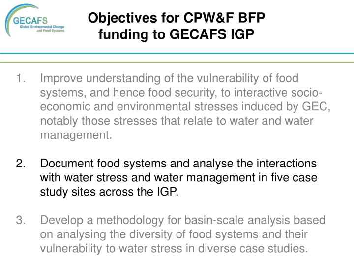 Objectives for CPW&F BFP funding to GECAFS IGP