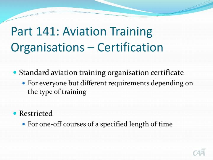 Part 141: Aviation Training Organisations – Certification