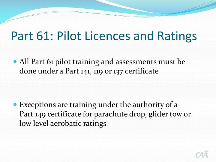 Part 61 pilot licences and ratings