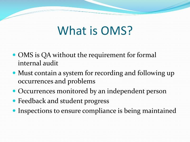 What is OMS?