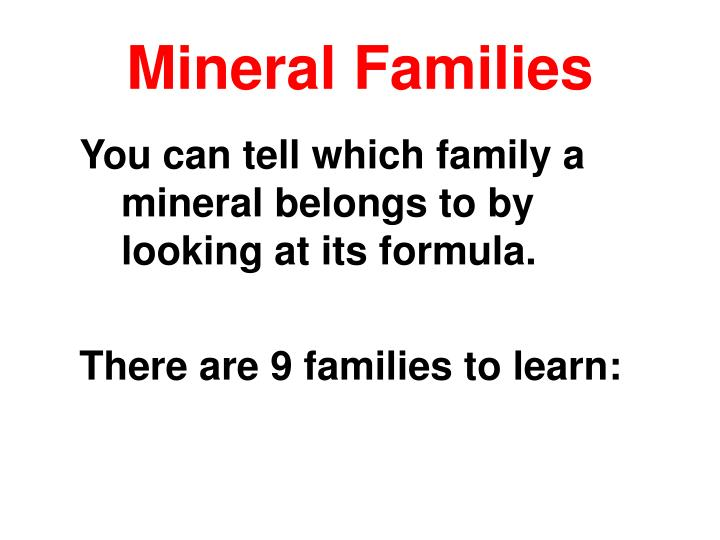 Mineral Families