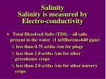 salinity salinity is measured by electro conductivity