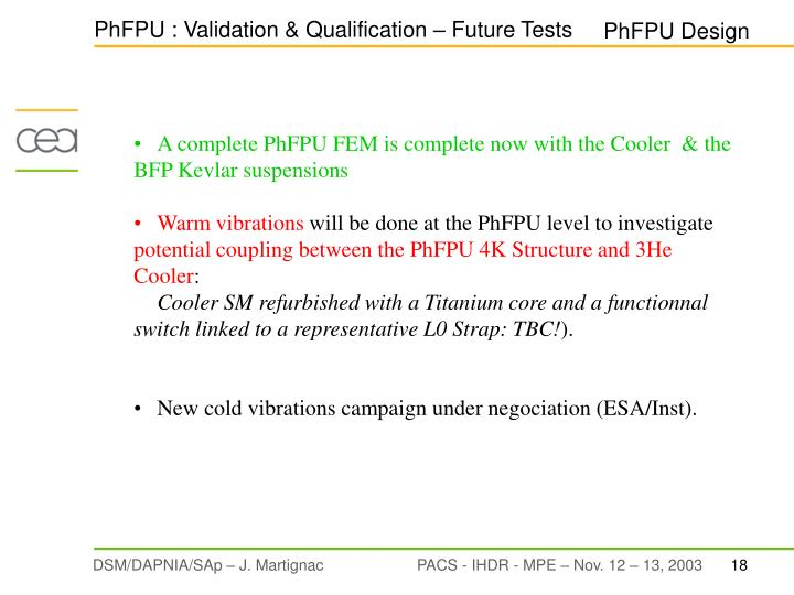 PhFPU : Validation & Qualification – Future Tests