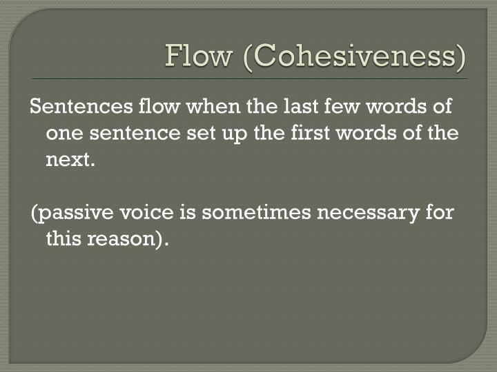 Flow (Cohesiveness)