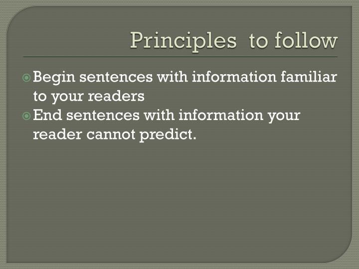 Principles  to follow