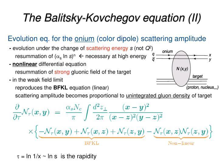 The Balitsky-Kovchegov equation (II)