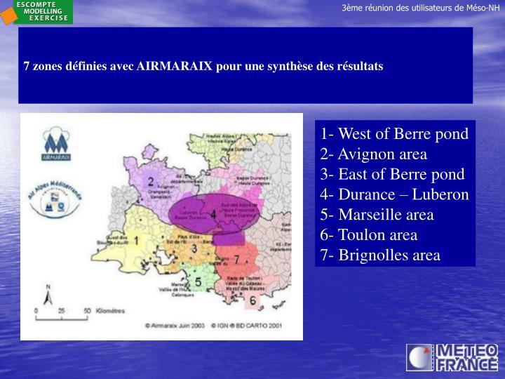 7 zones définies avec AIRMARAIX pour une synthèse des résultats