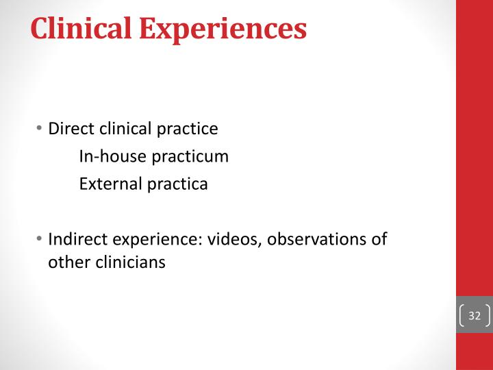 Clinical Experiences