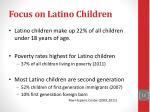focus on latino c hildren