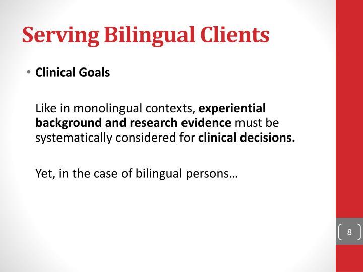 Serving Bilingual Clients