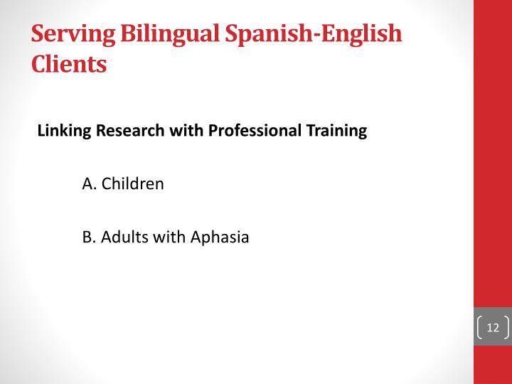 Serving Bilingual Spanish-English