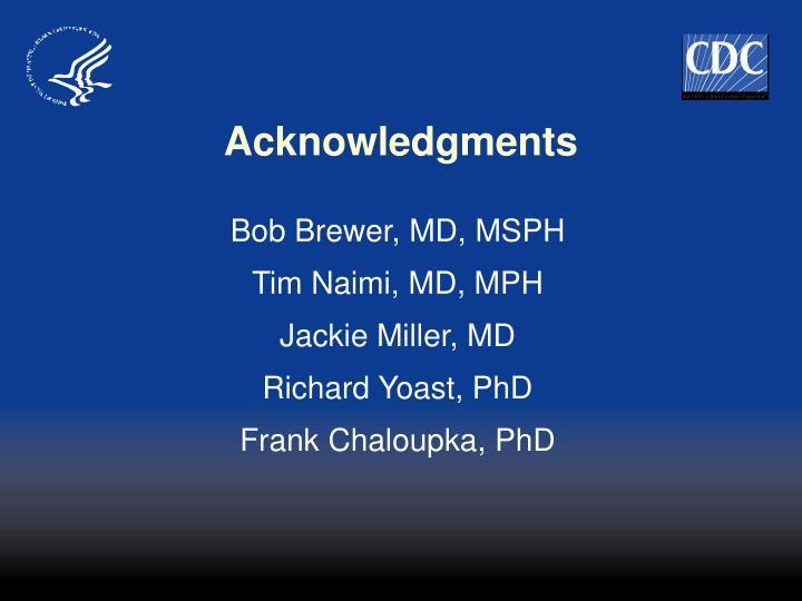 Bob Brewer, MD, MSPH
