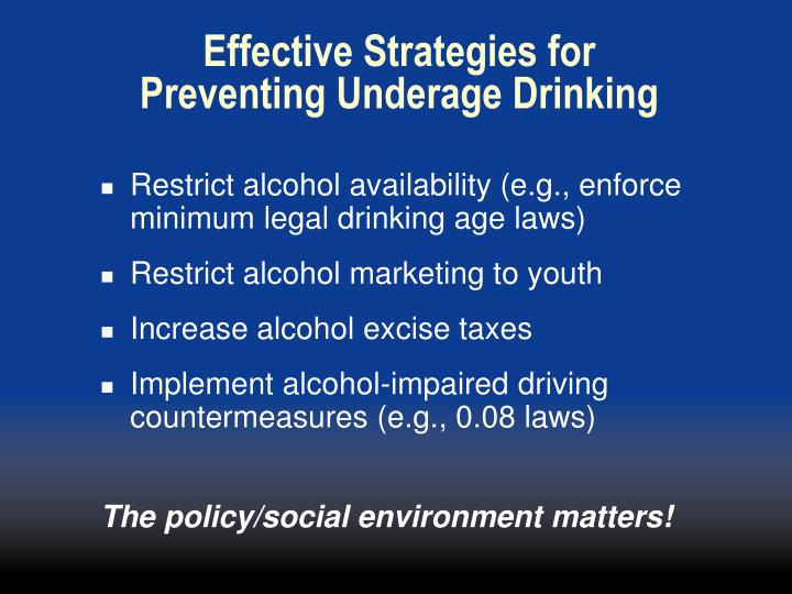 Effective Strategies for Preventing Underage Drinking