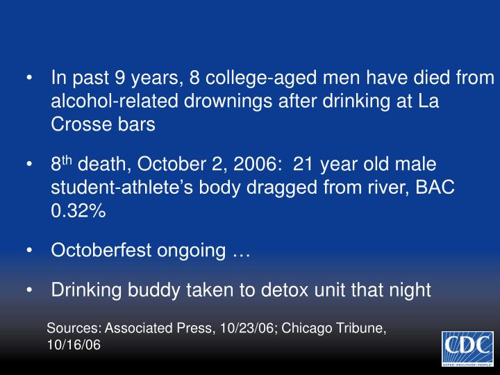 In past 9 years, 8 college-aged men have died from alcohol-related drownings after drinking at La Crosse bars