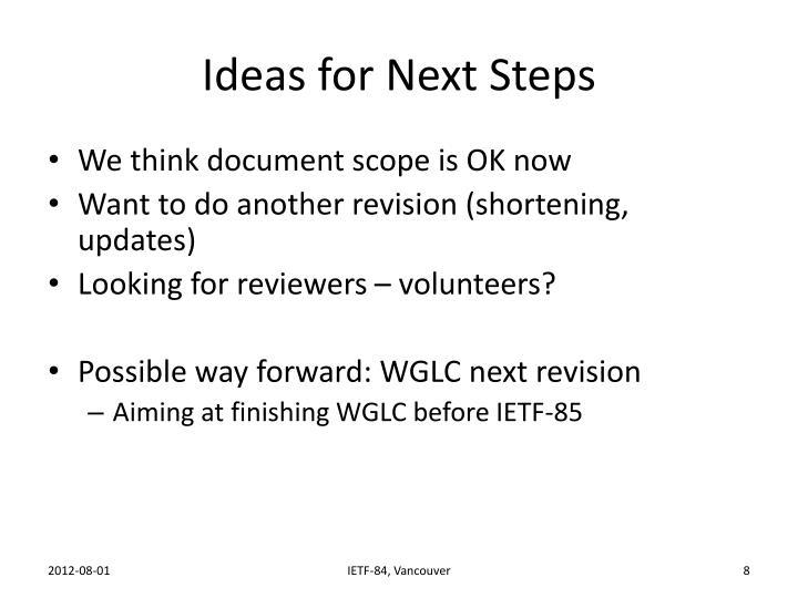 Ideas for Next Steps