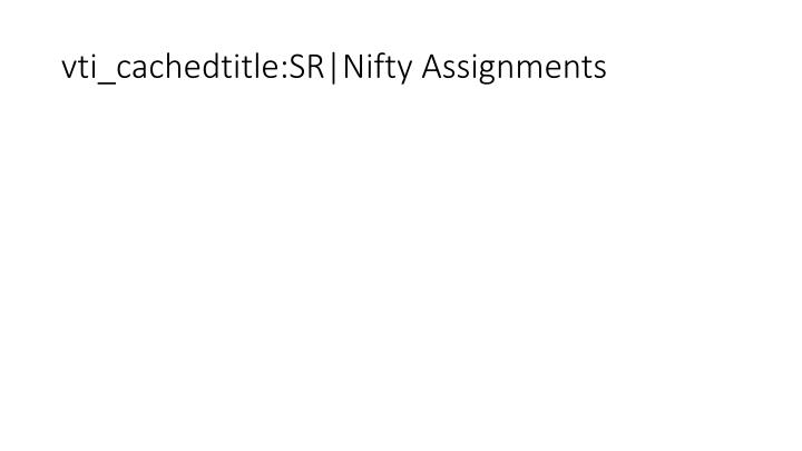 vti_cachedtitle:SR|Nifty Assignments