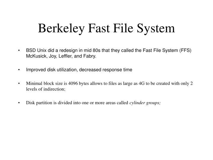 Berkeley Fast File System