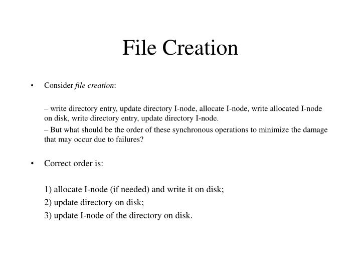 File Creation