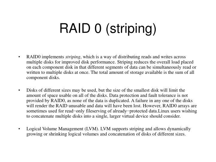 RAID 0 (striping)