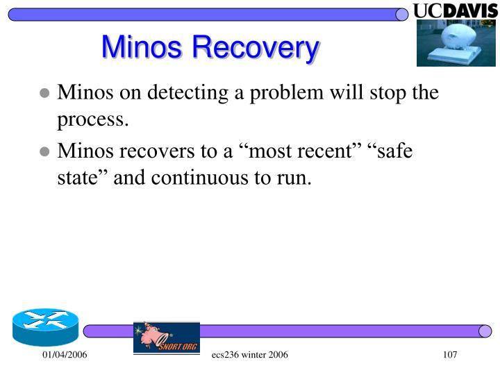 Minos Recovery