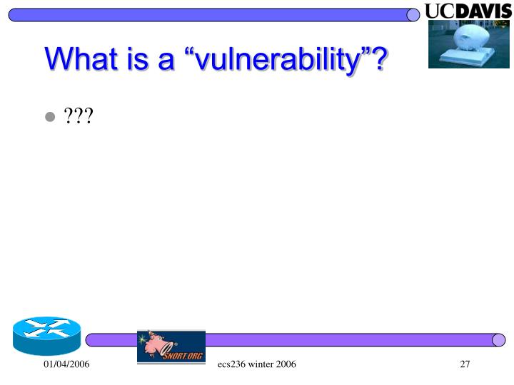 "What is a ""vulnerability""?"