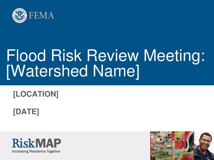flood risk review meeting watershed name