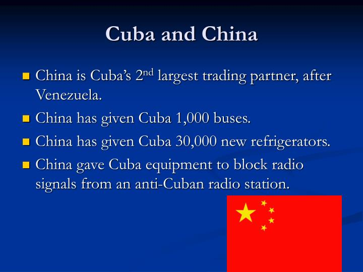 Cuba and China