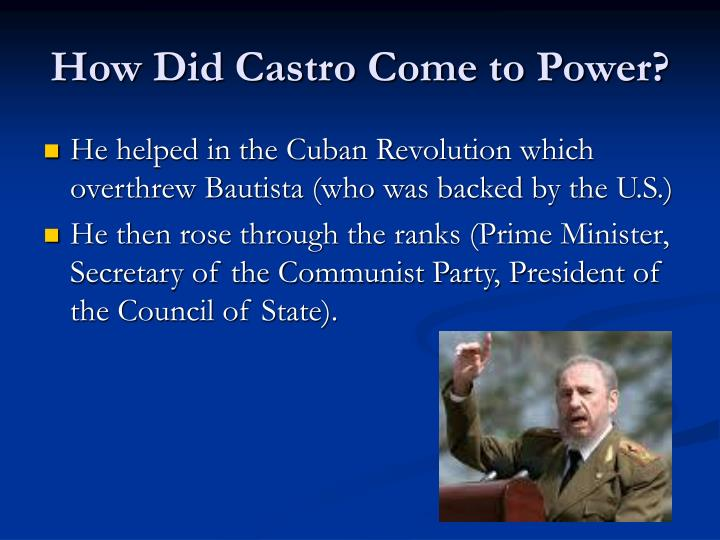 How did castro come to power