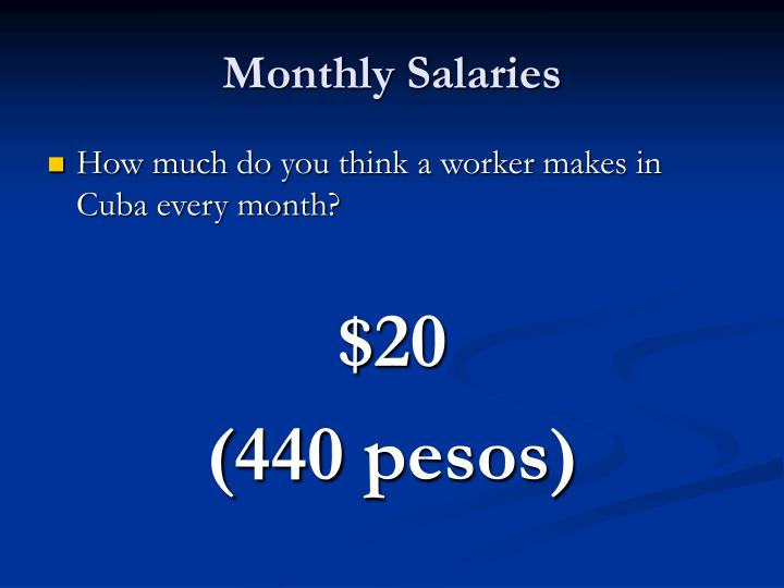 Monthly Salaries