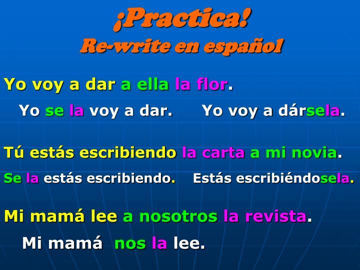 ¡Practica!