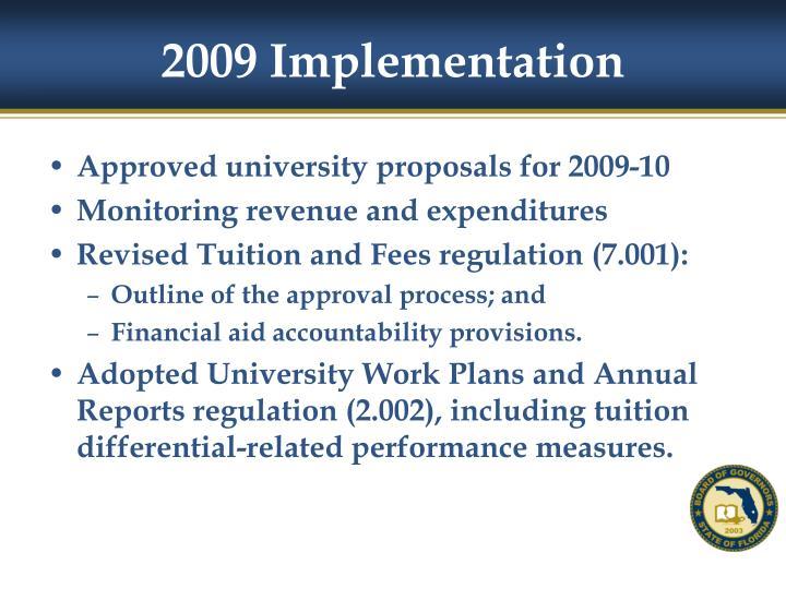 2009 Implementation